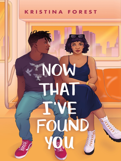 Title details for Now That I've Found You by Kristina Forest - Wait list
