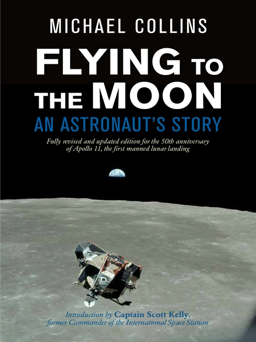 Title details for Flying to the Moon by Michael Collins - Available