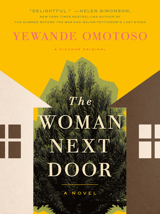 Title details for The Woman Next Door by Yewande Omotoso - Wait list