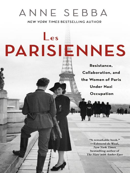 Title details for Les Parisiennes by Anne Sebba - Available