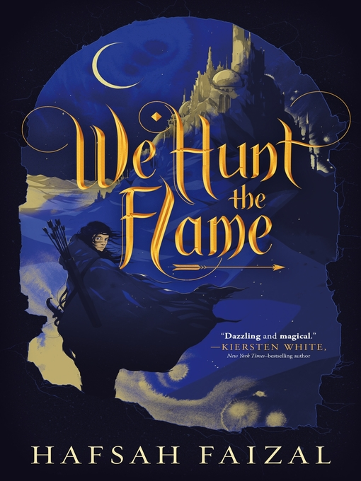 Title details for We Hunt the Flame by Hafsah Faizal - Available