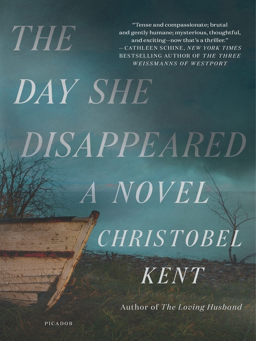 Title details for The Day She Disappeared by Christobel Kent - Available
