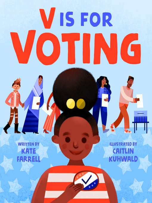 Title details for V Is for Voting by Kate Farrell - Available