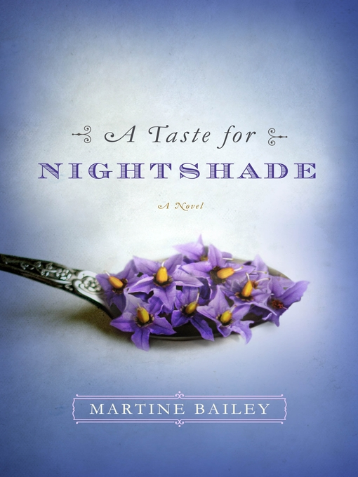 Title details for A Taste for Nightshade by Martine Bailey - Wait list