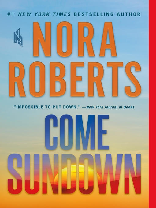 Title details for Come Sundown by Nora Roberts - Wait list