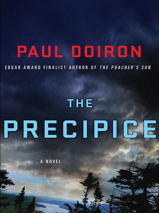 Title details for The Precipice by Paul Doiron - Wait list