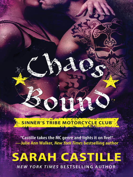 Title details for Chaos Bound by Sarah Castille - Available