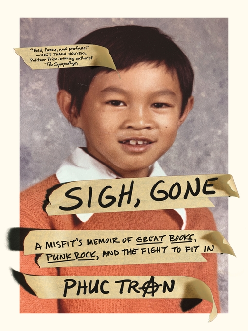 Title details for Sigh, Gone by Phuc Tran - Wait list