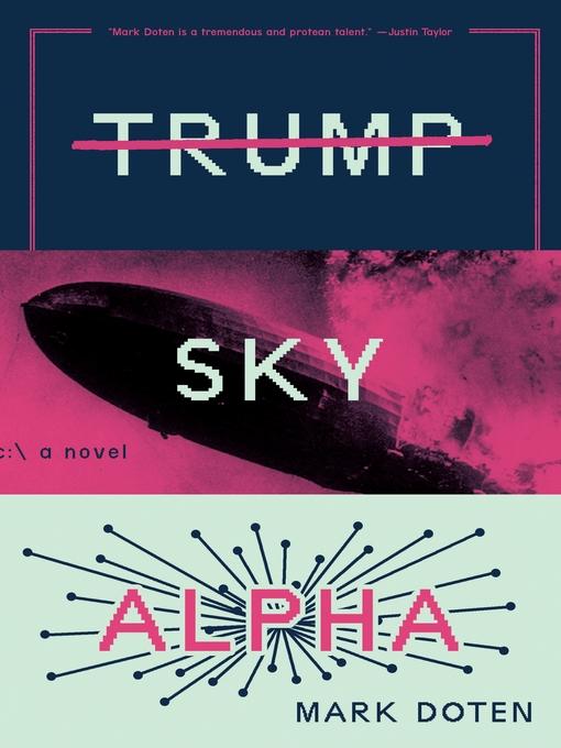 Title details for Trump Sky Alpha by Mark Doten - Wait list