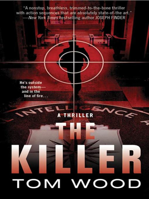 Title details for The Killer by Tom Wood - Wait list