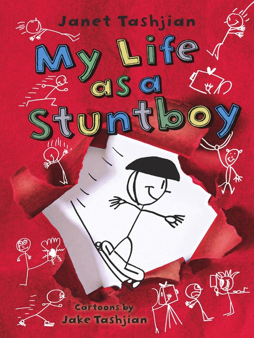 Title details for My Life as a Stuntboy by Janet Tashjian - Available