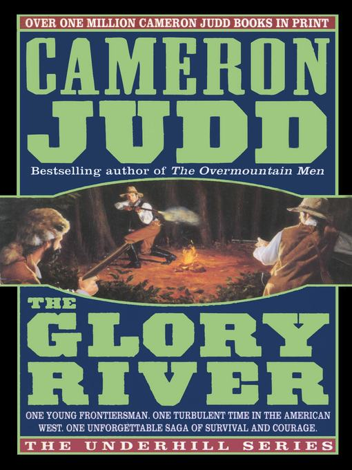 Title details for Glory River by Cameron Judd - Available