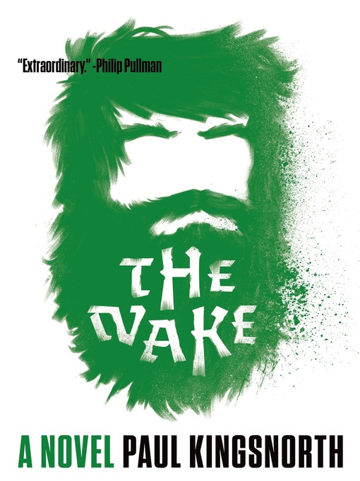 Title details for The Wake by Paul Kingsnorth - Wait list