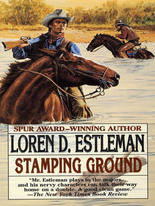 Title details for Stamping Ground by Loren D. Estleman - Available