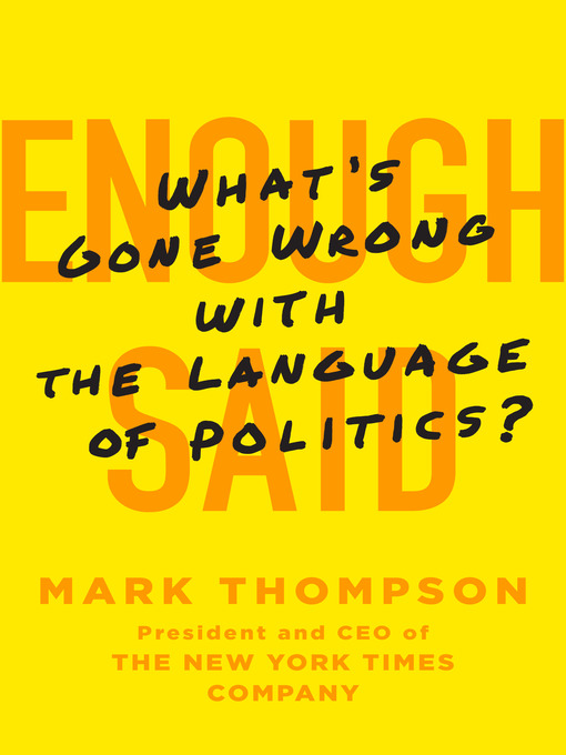 Title details for Enough Said by Mark Thompson - Available