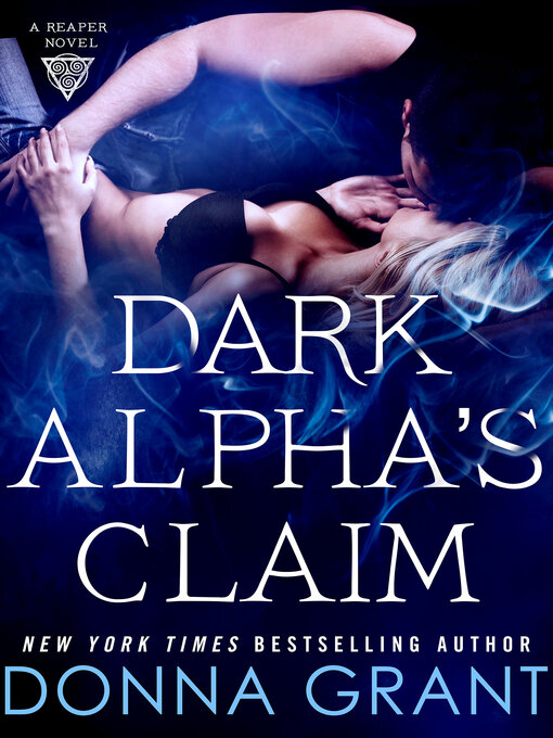 Title details for Dark Alpha's Claim by Donna Grant - Available