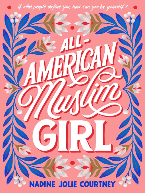 Title details for All-American Muslim Girl by Nadine Jolie Courtney - Available