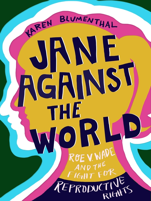 Title details for Jane Against the World by Karen Blumenthal - Available