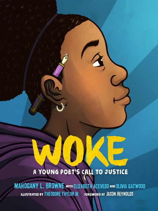 Woke A Young Poet's Call to Justice  by Mahogany L. Browne