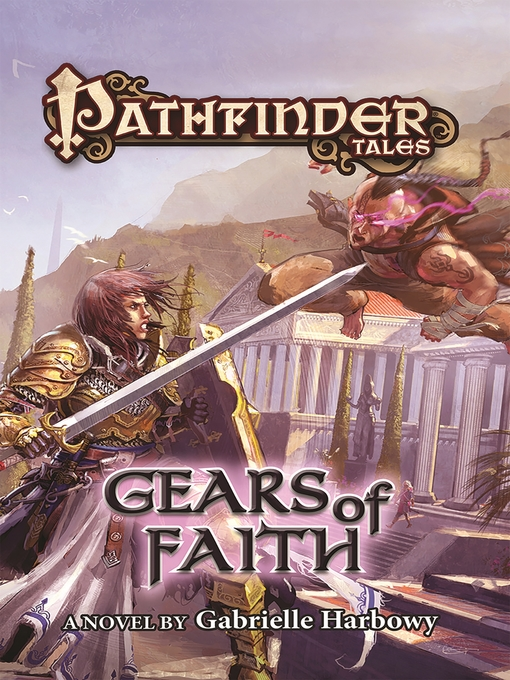 Title details for Gears of Faith by Gabrielle Harbowy - Available