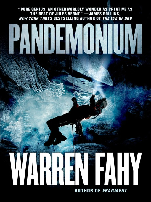 Title details for Pandemonium by Warren Fahy - Available