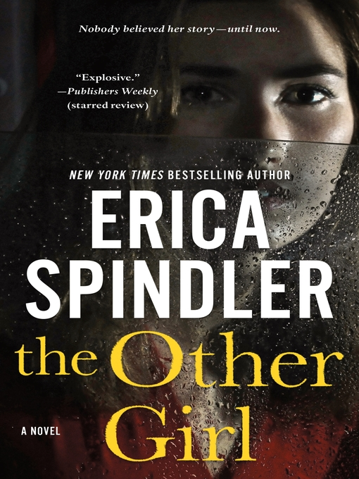 Title details for The Other Girl by Erica Spindler - Available