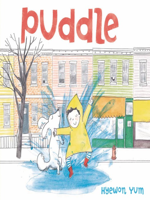 Title details for Puddle by Hyewon Yum - Available