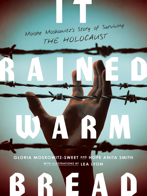 Title details for It Rained Warm Bread by Gloria Moskowitz-Sweet - Available
