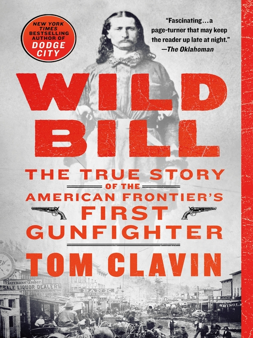 Title details for Wild Bill by Tom Clavin - Wait list