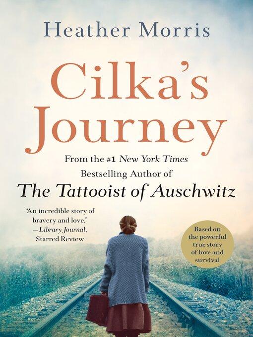 Title details for Cilka's Journey by Heather Morris - Wait list