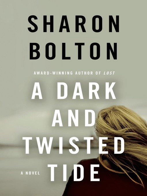 Title details for A Dark and Twisted Tide by Sharon Bolton - Wait list