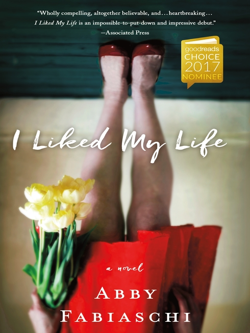 Title details for I Liked My Life by Abby Fabiaschi - Wait list