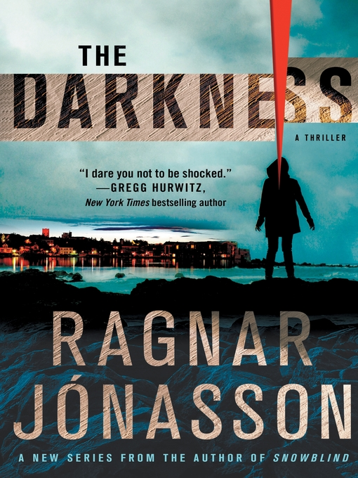 Title details for The Darkness by Ragnar Jonasson - Wait list