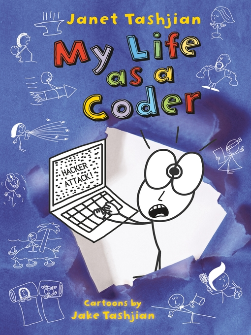 Title details for My Life as a Coder by Janet Tashjian - Available