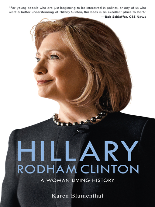 Title details for Hillary Rodham Clinton by Karen Blumenthal - Available