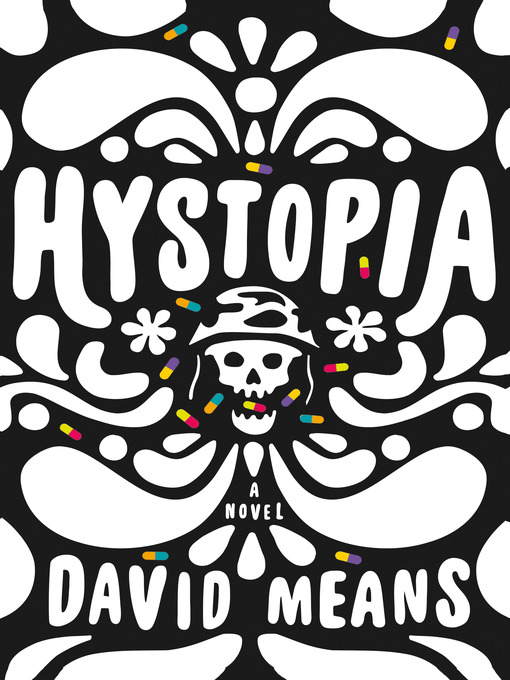 Title details for Hystopia by David Means - Available