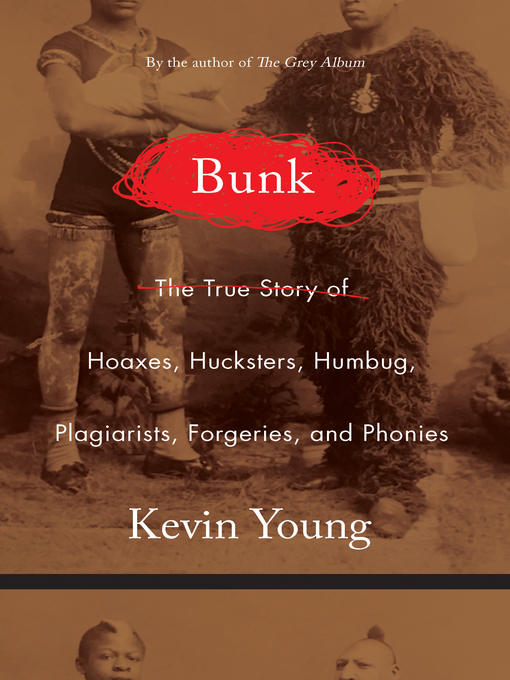 Title details for Bunk by Kevin Young - Available