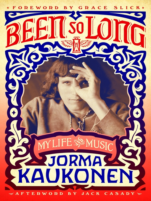 Title details for Been So Long by Jorma Kaukonen - Available