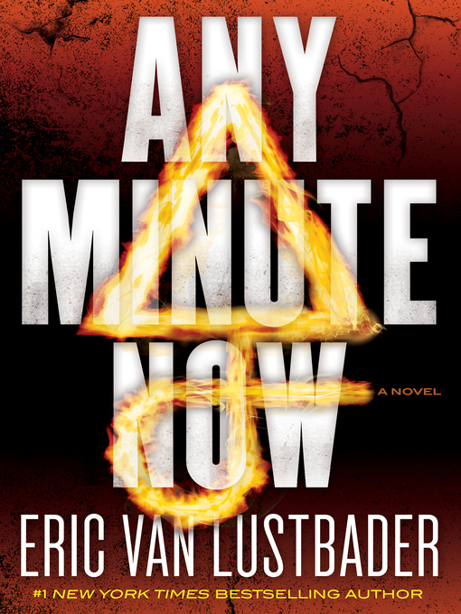 Title details for Any Minute Now by Eric Van Lustbader - Wait list