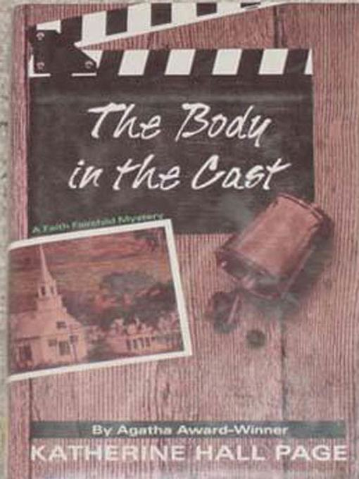 Title details for The Body in the Cast by Katherine Hall Page - Wait list