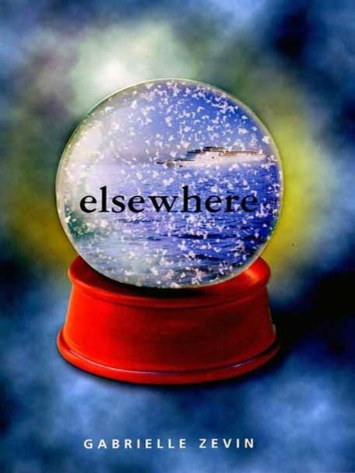 Title details for Elsewhere by Gabrielle Zevin - Available