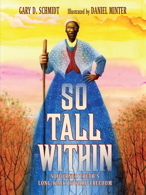 Title details for So Tall Within by Gary D. Schmidt - Available