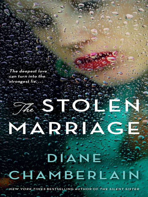 Title details for The Stolen Marriage by Diane Chamberlain - Available
