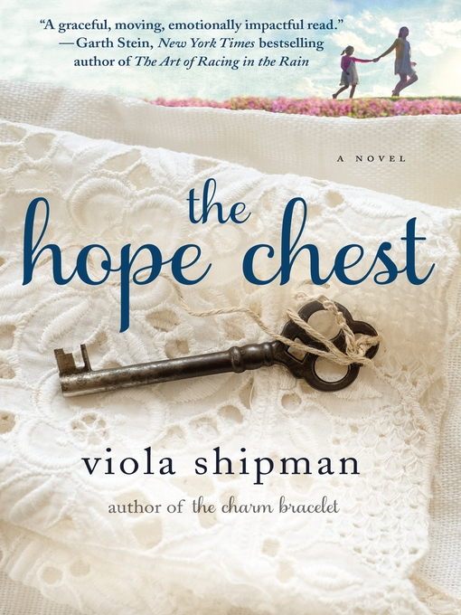 Title details for The Hope Chest by Viola Shipman - Available