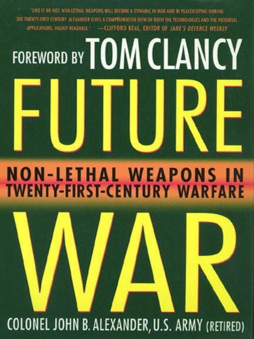 Title details for Future War by John B. Alexander, Ph.D. - Wait list