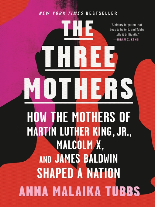 Title details for The Three Mothers by Anna Malaika Tubbs - Available
