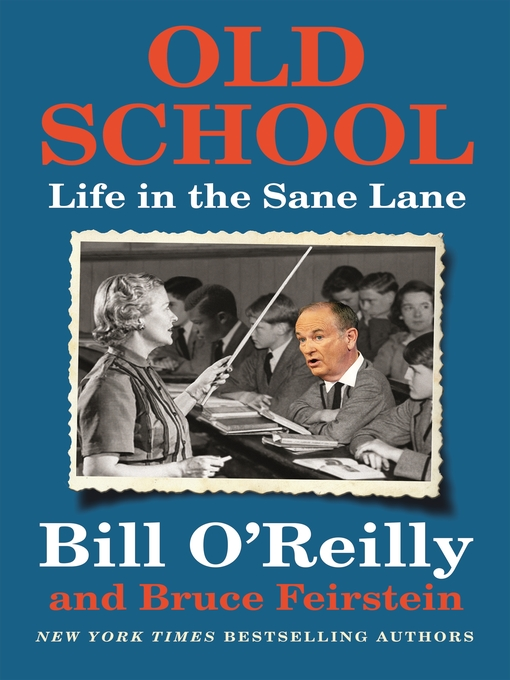 Title details for Old School by Bill O'Reilly - Wait list