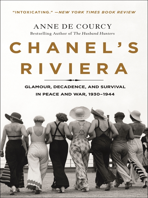 Title details for Chanel's Riviera by Anne de Courcy - Available