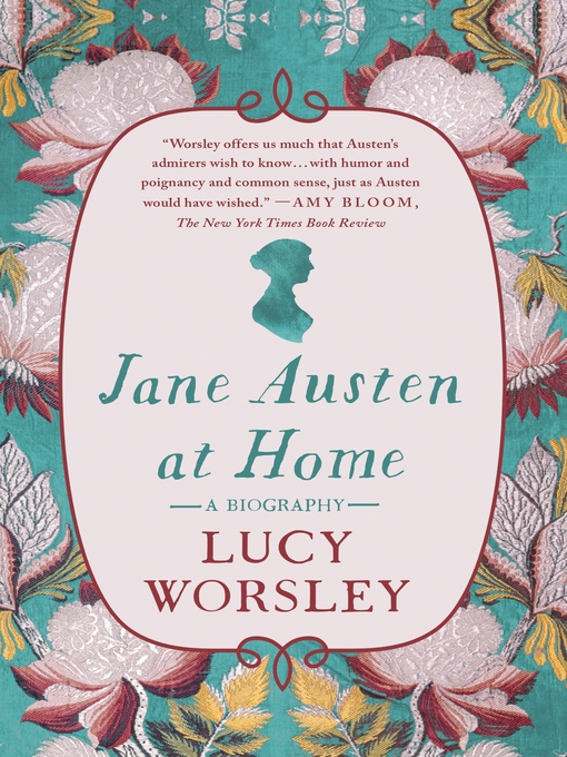 Title details for Jane Austen at Home by Lucy Worsley - Wait list