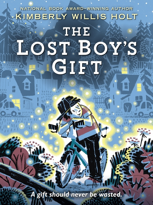 Title details for The Lost Boy's Gift by Kimberly Willis Holt - Available